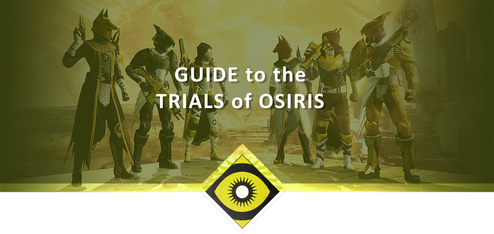 GUIDE TO THE TRIALS OF OSIRIS